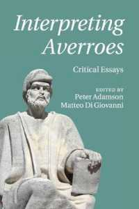 Link to an enlarged image of Interpreting Averroes : Critical Essays