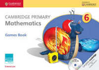 Link to an enlarged image of Cambridge Primary Mathematics Stage 6 Games Book + Cd-rom (Cambridge International Examinations) (Paperback + CD-ROM)