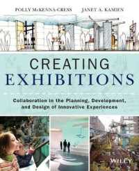 Link to an enlarged image of Creating Exhibitions : Collaboration in the Planning, Development, and Design of Innovative Experiences