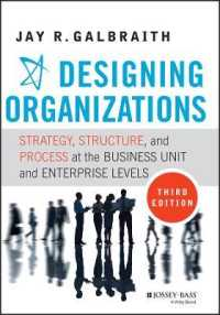 Link to an enlarged image of Designing Organizations : Strategy, Structure, and Process at the Business Unit and Enterprise Levels (3rd)