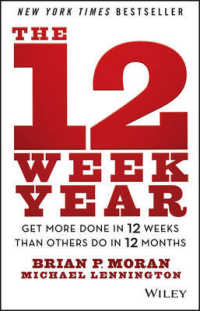 Link to an enlarged image of The 12 Week Year : Get More Done in 12 Weeks than Others Do in 12 Months