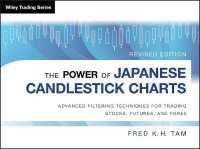 Link to an enlarged image of The Power of Japanese Candlestick Charts : Advanced Filtering Techniques for Trading Stocks, Futures, and Forex (Wiley Trading) (Revised)