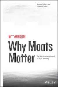 Link to an enlarged image of Why Moats Matter : The Morningstar Approach to Stock Investing