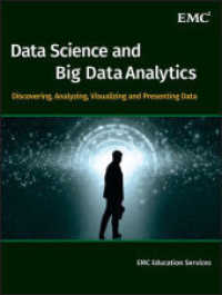 Link to an enlarged image of Data Science & Big Data Analytics : Discovering, Analyzing, Visualizing and Presenting Data
