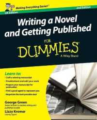 Link to an enlarged image of Writing a Novel and Getting Published for Dummies (For Dummies (Language & Literature)) (2nd)