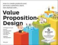 Link to an enlarged image of Value Proposition Design : How to Create Products and Services Customers Want (Strategyzer)