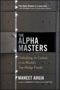 Link to an enlarged image of The Alpha Masters : Unlocking the Genius of the World's Top Hedge Funds