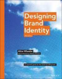 Designing Brand Identity: An Essential Guide for the Whole Branding Team 9781118980828
