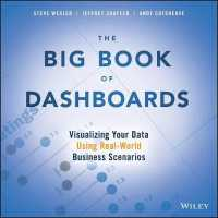 Link to an enlarged image of The Big Book of Dashboards : Visualizing Your Data Using Real-World Business Scenarios