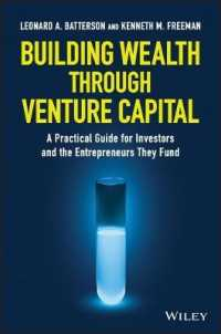 Link to an enlarged image of Building Wealth through Venture Capital : A Practical Guide for Investors and the Entrepreneurs They Fund