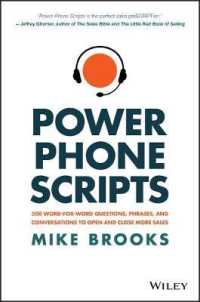 Link to an enlarged image of Power Phone Scripts : 500 Word-for-Word Questions, Phrases, and Conversations to Open and Close More Sales