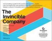 Link to an enlarged image of The Invincible Company : Business Model Strategies from the World's Best Products, Services, and Organizations