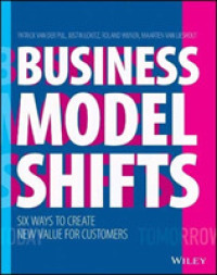 Link to an enlarged image of Business Model Shift : Design the Future of Your Business around the Ways the World Is Changing
