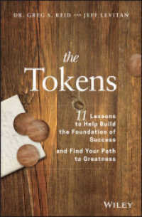 Link to an enlarged image of The Tokens : 11 Lessons to Help Build the Foundation of Success and Find Your Path to Greatness