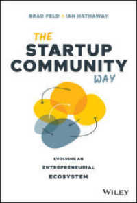 Link to an enlarged image of The Startup Community Way : Evolving an Entrepreneurial Ecosystem