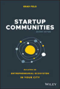 Link to an enlarged image of Startup Communities : Building an Entrepreneurial Ecosystem in Your City (2nd)