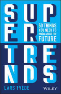 Supertrends in Technology: 50 Things You Need to Know about the Future 9781119646839