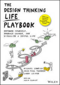 Link to an enlarged image of The Design Thinking Life Playbook : Empower Yourself, Embrace Change, and Visualize a Joyful Life
