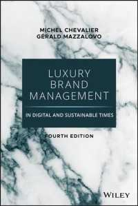 Link to an enlarged image of Luxury Brand Management in Digital and Sustainable Times : A New World of Privilege (4th)