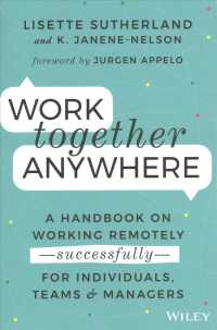 Link to an enlarged image of Work Together Anywhere : A Handbook on Working Remotely - Successfully - for Individuals, Teams, and Manage