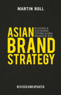 Link to an enlarged image of Asian Brand Strategy : Building and Sustaining Strong Global Brands in Asia (2nd Revised Updated)