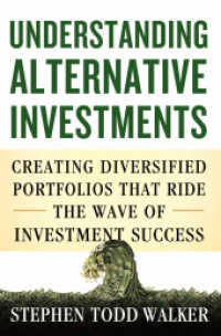 Link to an enlarged image of Understanding Alternative Investments : Creating Diversified Portfolios That Ride the Wave of Investment Success