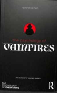 Link to an enlarged image of The Psychology of Vampires (Psychology of Everything)