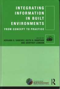 Link to an enlarged image of Integrating Information in Built Environments : From Concepts to Practice (Cib Series)