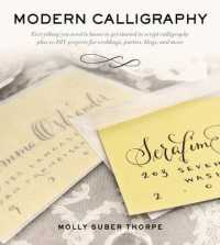 Link to an enlarged image of Modern Calligraphy : Everything You Need to Know to Get Started in Script Calligraphy