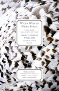 Link to an enlarged image of When Women Were Birds : Fifty-Four Variations on Voice (Reprint)