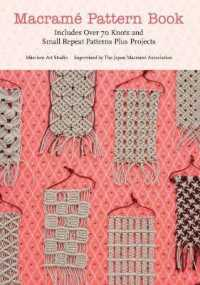 Link to an enlarged image of Macrame Pattern Book : Includes over 70 Knots and Small Repeat Patterns Plus Projects