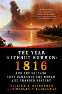 Link to an enlarged image of The Year without Summer : 1816 and the Volcano That Darkened the World and Changed History (Reprint)