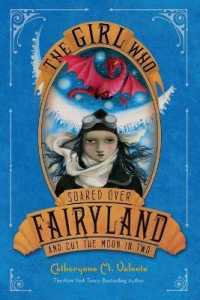 Link to an enlarged image of The Girl Who Soared over Fairyland and Cut the Moon in Two (Fairyland) (Reprint)