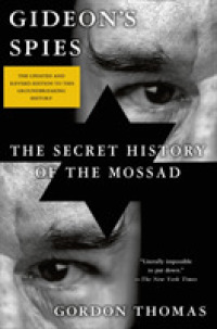 Link to an enlarged image of Gideon's Spies : The Secret History of the Mossad (7th Revised Updated)
