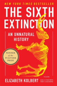 Link to an enlarged image of The Sixth Extinction : An Unnatural History (Reprint)