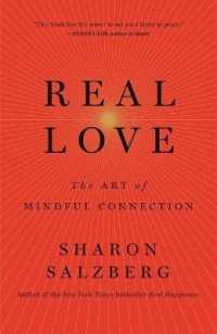 Real Love: The Art of Mindful Connection 9781250076519