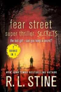 Link to an enlarged image of Fear Street Super Thriller: Secrets : The Lost Girland Can You Keep a Secret? (Fear Street)