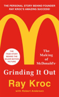 Link to an enlarged image of Grinding It Out : The Making of McDonald's (Reissue)