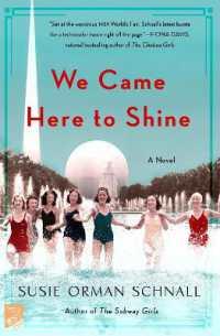 We Came Here to Shine: A Novel (Macmillan)