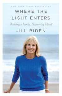 Link to an enlarged image of Where the Light Enters : Building a Family, Discovering Myself (Reprint)