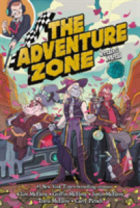 Link to an enlarged image of The Adventure Zone 3 : Petals to the Metal (Adventure Zone)