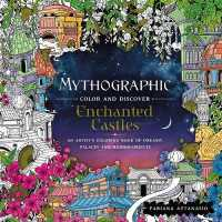 Mythographic Color and Discover Enchanted Castles 9781250234612