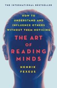 Link to an enlarged image of The Art of Reading Minds : How to Understand and Influence Others without Them Noticing