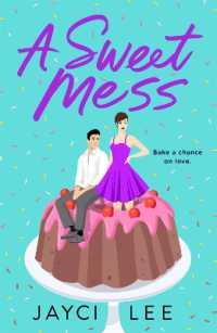 Sweet Mess 9781250621108