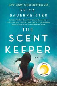 The Scent Keeper: A Novel  9781250622624