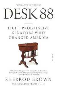 Link to an enlarged image of Desk 88 : Eight Progressive Senators Who Changed America