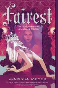 Link to an enlarged image of Fairest : Levana's Story (Lunar Chronicles) (Reissue)