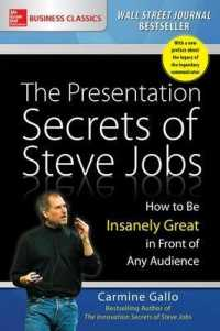 Link to an enlarged image of The Presentation Secrets of Steve Jobs : How to Be Insanely Great in Front of Any Audience (Reprint)