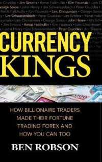 Link to an enlarged image of Currency Kings : How Billionaire Traders Made Their Fortune Trading Forex and How You Can Too