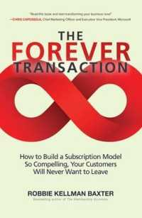 Link to an enlarged image of The Forever Transaction : How to Build a Subscription Model So Compelling, Your Customers Will Never Want to Leave